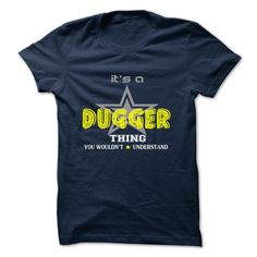 [Cool shirt names] DUGGER  Shirts Today  DUGGER  Tshirt Guys Lady Hodie  SHARE and Get Discount Today Order now before we SELL OUT  Camping 0399 cool job shirt