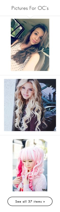 """""""Pictures For OC's"""" by moonlight-princess-of-the-stars ❤ liked on Polyvore featuring regan wingo, carrington durham, blonde, people, hair, kawaii, pics, accessories, hair accessories and beauty products"""