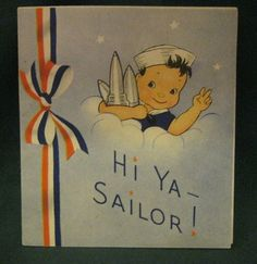 WWII. Didn't know I'd grow up to marry a sailor.