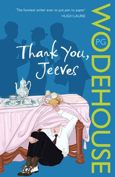 Thank You, Jeeves , by P. G. Wodehouse | 32 Books Guaranteed To Make You Laugh Out Loud