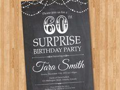 Surprise 60th birthday invitation. Chalkboard Surprise Birthday. Adult Men birthday invite. Any age. String Lights. Printable digital DIY. by arthomer on Etsy https://www.etsy.com/listing/216606275/surprise-60th-birthday-invitation