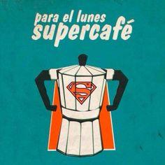 Supercafé para un lunes que cierra un mes.