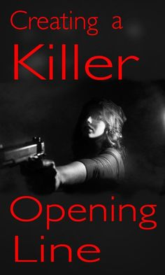 Creating a Killer First Line - The Manuscript Shredder Creative Writing Tips, Book Writing Tips, Writing Quotes, Writing Resources, Writing Help, Writing Skills, Writing Prompts, Creative Writing Inspiration, Better Writing