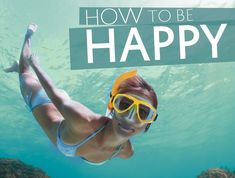How to Be Happy: A Guide for the Explorer