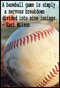 A Baseball Game Is Simply A Nervous Breakdown Divided Into Nine Things, Earl Wilson: Quotes Valley Baseball Mom Shirts, Baseball Quotes, Baseball Games, Baseball Stuff, Basketball Scoreboard, Basketball Hoop, Baseball Anime, Baseball Boyfriend, Rays Baseball