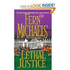 Lethal Justice: Sisterhood Series #6: Fern Michaels: 9780821778807: Amazon.com: Books