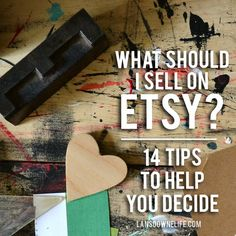 14 Tips From My First Year Selling On Etsy