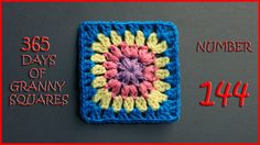 365 Days of Granny Squares Number 144