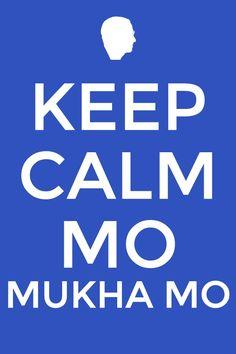 Keep calm mo mukha mo. In english, keep calm ur face!!!