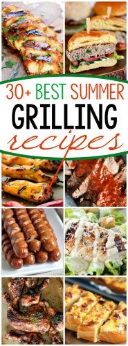 31 Grilling Recipes for Summer | Mom On Timeout | Bloglovin'