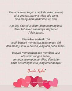 Banyak bersyukur dan memberi uzur pada kekurangan suami... Reminder Quotes, Self Reminder, Me Quotes, Cinta Quotes, Wedding Quote, Islamic Quotes Wallpaper, Quotes Indonesia, Marriage Life, Muslim Quotes