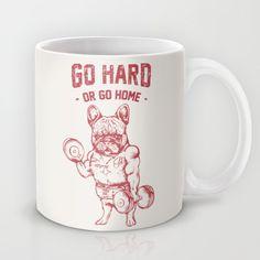 GO HARD OR GO HOME FRENCHIE Mug