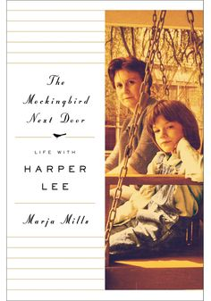 "Through a combination of persistence, kindness and journalistic karma, Marja Mills has done what no writer before her could: She got the reclusive ""To Kill a Mockingbird"" author Harper Lee to open up about her life, her work and why she never wrote another book."