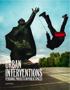 Urban Inventions: Personal Projects in Public Spaces