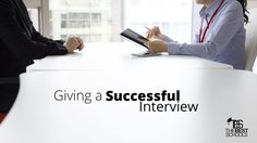 Ch. 11 - Giving a Successful Interview