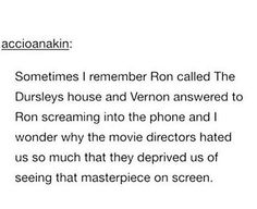 Ron screaming through the phone to the Dursleys was one hilarious thing Harry Potter Universal, Harry Potter Fandom, Harry Potter Memes, Harry Potter World, Potter Facts, Severus Snape, Draco Malfoy, Hermione Granger, No Muggles