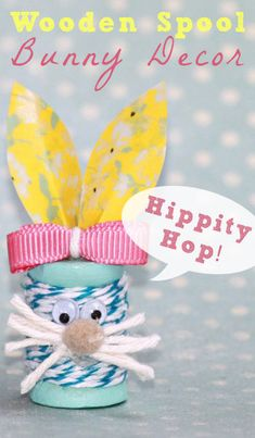 Wooden Spool Bunny Decorations - I'm a big fan of whimsical, colorful decor. For this project I used cute craft wood spools to make itty bitty bunnies.