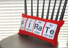 Who's been talking like a piraaaaaate today? If you haven't, you've still got time! I saw this Pirate Chemical Elements Pillow from YellowBugBoutique and was impressed - chemistry AND Talk Like a P... Periodic Elements, Pirate Theme, Pirate Party, Pirate Life, Teaching Science, Funny Science, Textiles, Red Felt, Felt Pillow