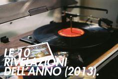 Le 10 rivelazioni dell'anno (2013).