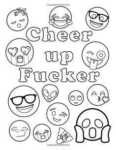 Maybe Swearing with Emojis will Help: Funny Swear Word & Emoji Adult Coloring Book Emoji Coloring Pages, Love Coloring Pages, Printable Adult Coloring Pages, Coloring Books, Kids Colouring, Coloring Sheets, Swear Word Coloring Book, Pot A Crayon, Smiley