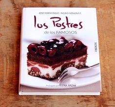 LOS POSTRES DE LOS FAMOSOS José María Íñigo recopila en un libro las recetas de los postres preferidas por personajes famosos.