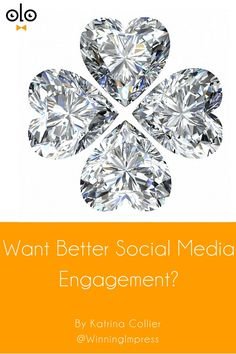 Want Better Social Media Engagement? by Katrina Collier. In 2015, finding people online will be easy. Getting a response won't. Improve your social media engagement by adding some sparkle.