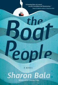 Canada Reads 2018 Selection The Boat People by Sharon Bala Books To Read 2018, Young Fathers, Refugee Crisis, Award Winning Books, My Escape, Escape Plan, Book Recommendations, Book Lists, New Books