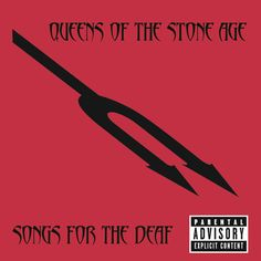 Songs for the Deaf by Queens of the Stone Age on Apple Music