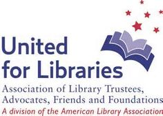 """ALA urges library Directors to support trustee membership... A strong informed board is essential during this time of rapid change and transformation..."" Also for Library Friends groups"