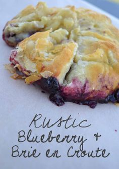 Highbush Blueberries + savory puff pastry + creamy brie = amazing! http://homegrownandhealthy.com