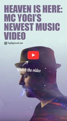 MC Yogi is a yoga instructor, graffiti artist, and hip-hop musician who just released his newest song and music video, Heaven Is Here. Watch the video here!