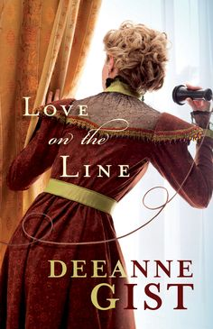 Stuff & Nonsense: Review ~ Love on the Line by Deeanne Gist