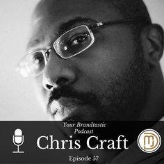 Dina Marie Joy from Your Brandtastic Podcast interviews Chris Craft and they talk about Branding in Real Estate.