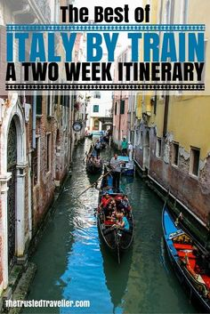 Cruisng the canals of Venice - The Best of Italy by Train: A Two Week Itinerary - The Trusted Traveller