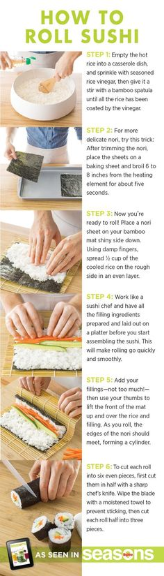 As with anything, sushi takes practice so don't worry about being perfect your first time out. The roll will taste good regardless. Savor it and then make another!