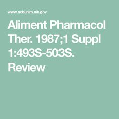 Aliment Pharmacol Ther. 1987;1 Suppl 1:493S-503S. Review Mast Cell Activation Syndrome, Invisible Illness, Metabolism, Therapy, Food, Counseling
