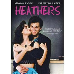 HEATHERS - WATCHED THIS ONE 100'S OF TIMES -One of the best 80's movies ever made