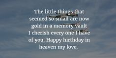 30 Sweet Birthday Quotes For Dead Husband - EnkiQuotes Birthday In Heaven Quotes, Sweet Birthday Quotes, Happy Birthday Wishes Cards, Cute Love Poems, Heaven Images, Loved One In Heaven, Grieving Quotes, Heartbroken Quotes, Husband Birthday