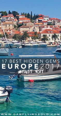Hvar, Croatia - - The 17 Best Hidden Places to visit in Europe in 2017