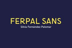 Share with you Ferpal Sans Free Font Family designed by Silvia Fernández Palomar. The typeface is designed especially for signage, taking as reference the ceramic signs of the streets of Madrid and the patterns of design of typography for large applications. You can use this font for graphic design applications ranging from editorial, interaction, corporate, Joomla template, product design.