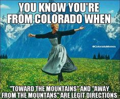 You know you're from Colorado when...