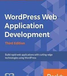 The web app path how to find your way through the jungle of web wordpress web application development third edition pdf fandeluxe Image collections