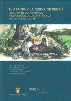 El abrigo y la Cueva de Benzú.../ José Ramos Muñoz (et.al.),editores cientificos.