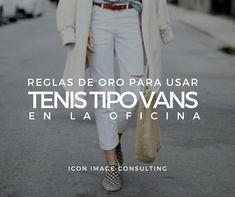 Reglas de oro para usar tenis vans en la oficina. Tips en moda e imagen personal con ICON. Image Consulting. Asesoría de imagen presencial y online.