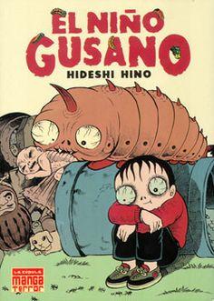 [2005] EL NIÑO GUSANO /// Hideshi Hino