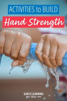 25 Simple & Easy Hand Strengthening Activities for Kids