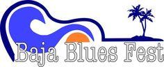 Rosarito – Baja Blues Fest