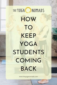 6 Tips To Keep Your Yoga Students Coming Back. On this article, we are sharing tips to help you retain new students in your classes. Read here to learn more. Yoga Flow, Yoga Meditation, Yin Yoga, Yoga Inversions, Vinyasa Yoga, Yoga Reading, Yoga World, Yoga Lessons, Yoga Philosophy