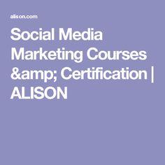 Social Media Marketing Courses & Certification | ALISON