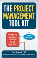 Librarian in Training: The Project Management Toolkit : 100 Tips and Techniques for Getting the Job Done Right / Tom Kendrick, AMACOM